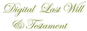 Digital Last Will Testament