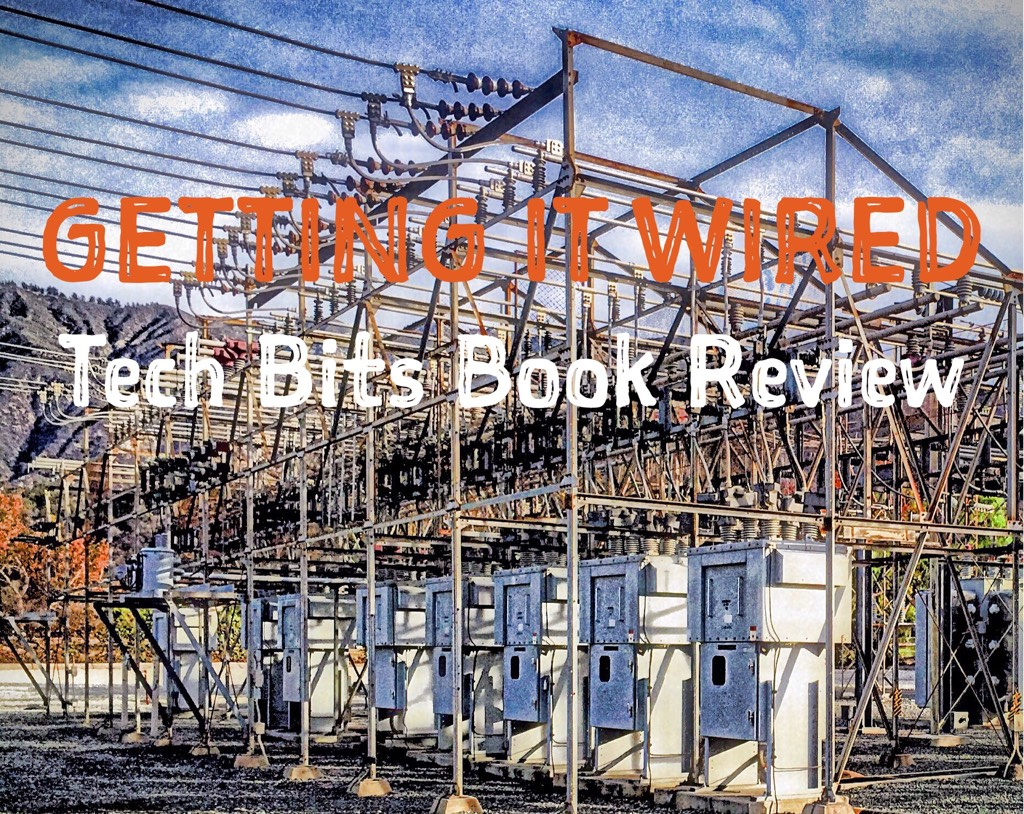Getting it Wired 52 Good-to-Know TechBits Book Review